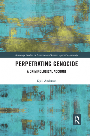 Kjell Anderson Perpetrating Genocide book cover