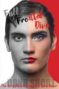 Full Frontal Diva, by Dr. Donn Short