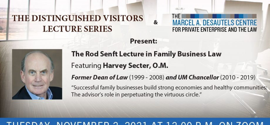 poster for Rod Senft Lecture in Family Business Law featuring Harvey Secter Nov 2 2021 at noon.